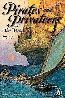 Pirates and Privateers in the New World als Buch