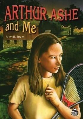 Arthur Ashe and Me als Taschenbuch