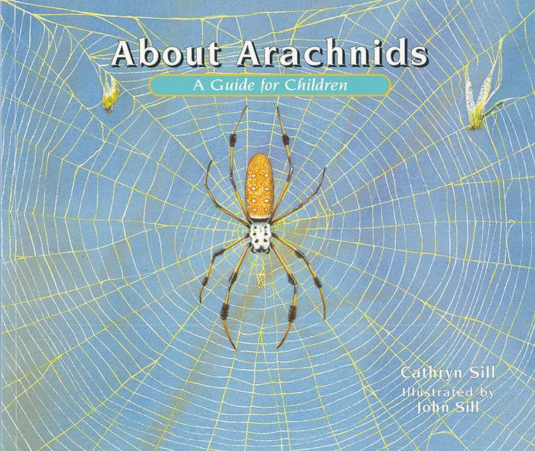 About Arachnids: A Guide for Children als Buch