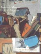 AMER MASTERS FROM BINGHAM TO E als Buch
