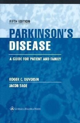 Parkinson's Disease: A Guide for Patient and Family als Buch