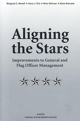 Aligning the Stars: Improvements to General and Flag Officer Management als Taschenbuch