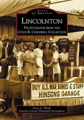 Lincolnton:: Photographs from the Clyde R. Cornwell Collection als Taschenbuch