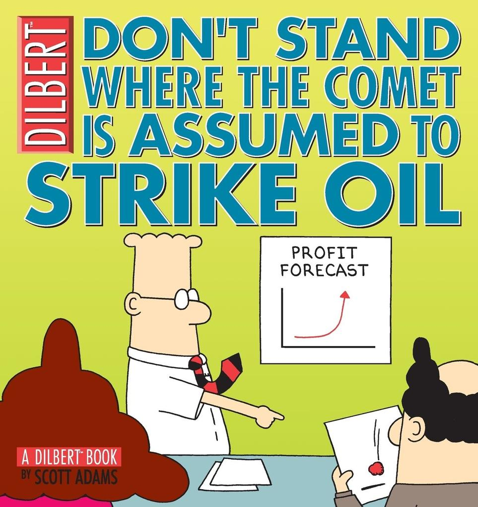Don't Stand Where the Comet Is Assumed to Strike Oil als Taschenbuch