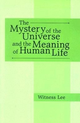 The Mystery of the Universe and the Meaning of Human Life als Taschenbuch