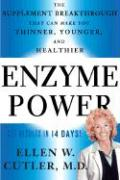 Enzyme Power: The Supplement Breakthrough That Can Make You Thinner, Younger and Healthier als Taschenbuch