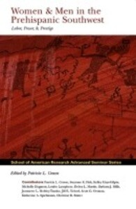 Women and Men in the Prehispanic Southwest: Labor, Power, and Prestige als Buch