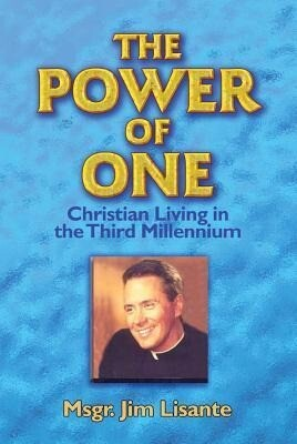The Power of One: Christian Living in the Third Millennium als Taschenbuch