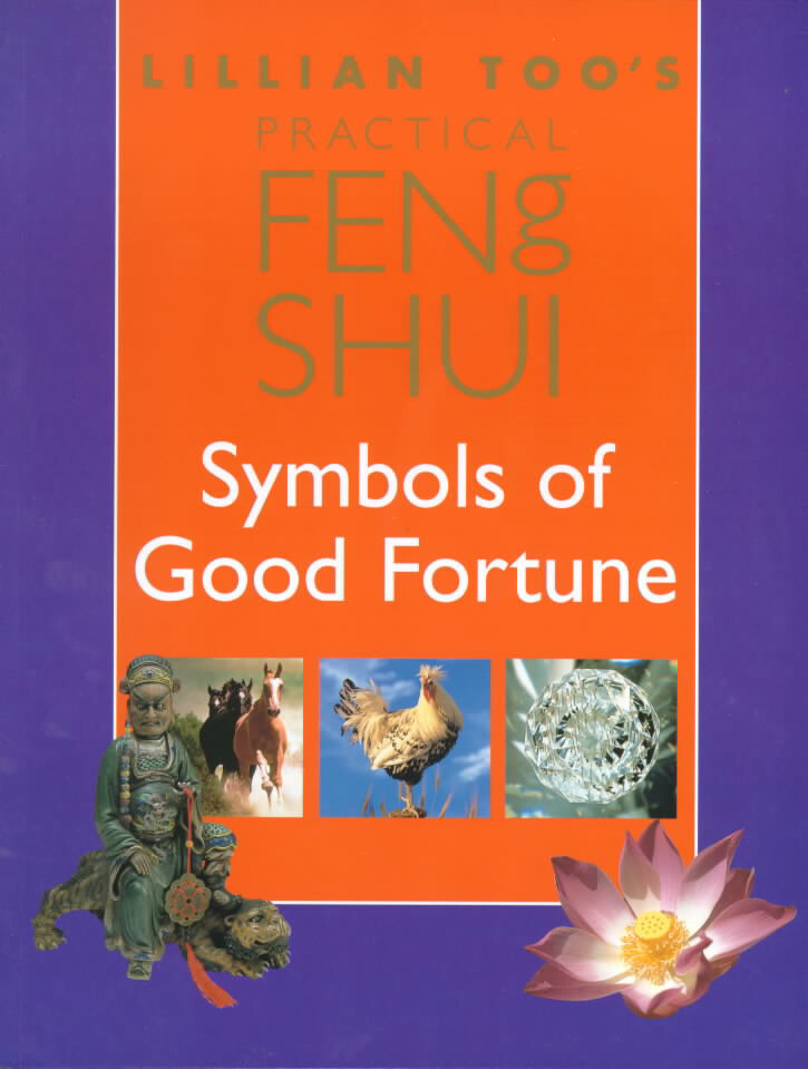 Lillian Too's Practical Feng Shui Symbols of Good Fortune als Taschenbuch