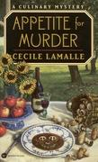 Appetite for Murder: A Culinary Mystery