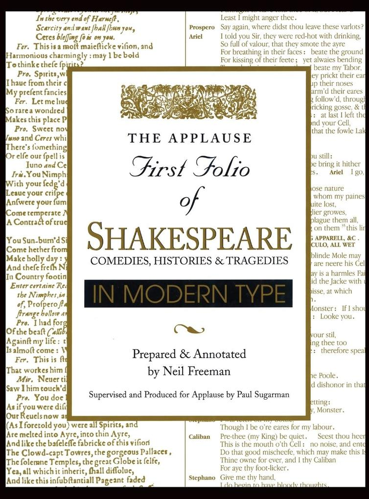 Applause First Folio of Shakespeare in Modern Type: Comedies, Histories & Tragedies als Buch