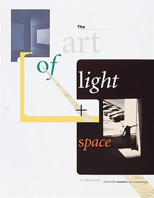 The Art of Light + Space als Taschenbuch