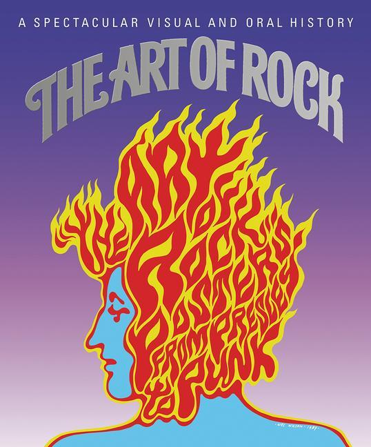 The Art of Rock: Posters from Presley to Punk als Buch