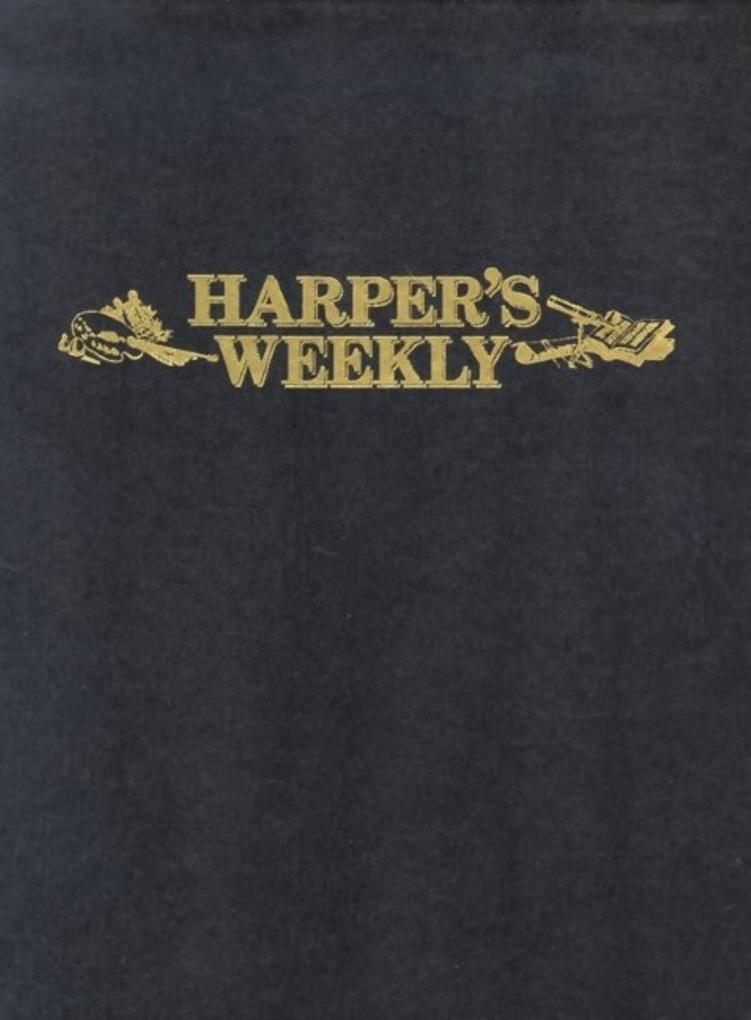 Harper's Weekly Nov 9,1861-May 3,1862 als Taschenbuch