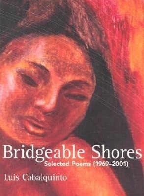 Bridgeable Shores: Selected Poems (1969-2001) als Taschenbuch
