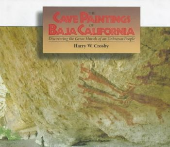 CAVE PAINTINGS OF BAJA CALIFOR als Buch