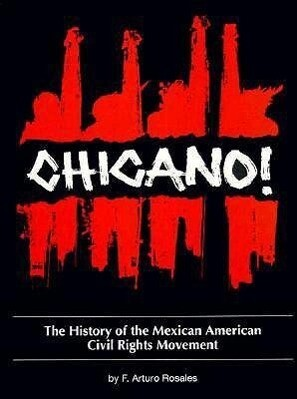 Chicano! the History of the Mexican American Civil Rights Movement als Taschenbuch