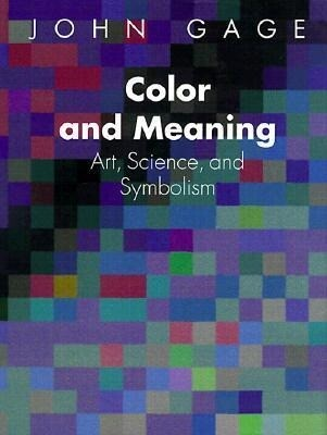 Color and Meaning: Art, Science, and Symbolism als Taschenbuch