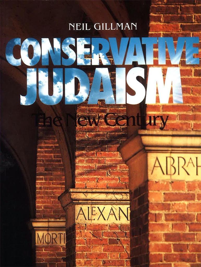 Conservative Judaism: The New Century als Taschenbuch