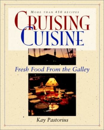 Cruising Cuisine: Fresh Food from the Galley als Taschenbuch