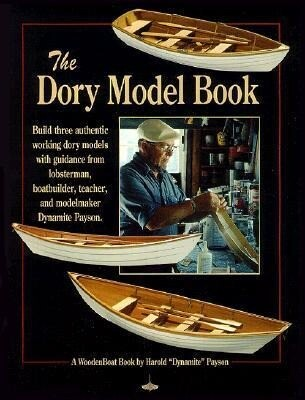 The Dory Model Book: A Woodenboat Book als Taschenbuch