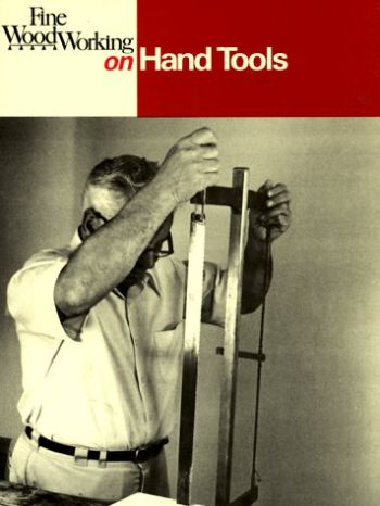 Fine Woodworking on Hand Tools: 38 Articles Selected by the Editors of Fine Woodworking Magazine als Taschenbuch