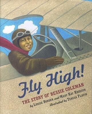 Fly High! the Story of Bessie Coleman als Buch