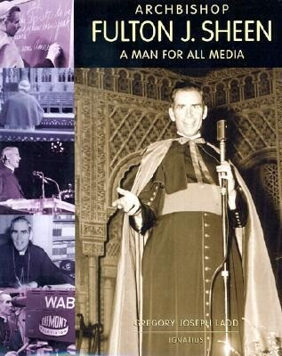Archbishop Fulton J. Sheen: A Man for All Media als Buch