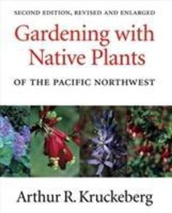 Gardening with Native Plants of the Pacific Northwest als Taschenbuch