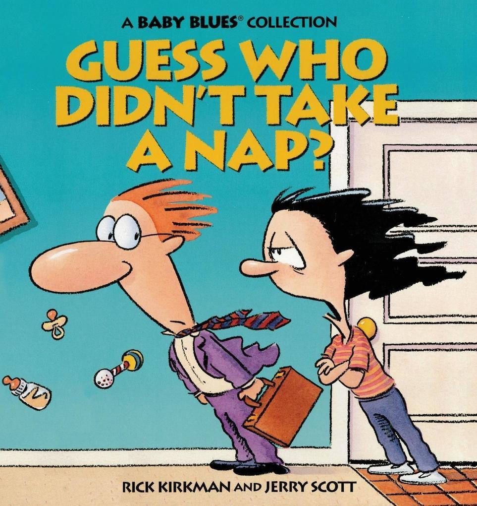 Guess Who Didn't Take a Nap? als Taschenbuch