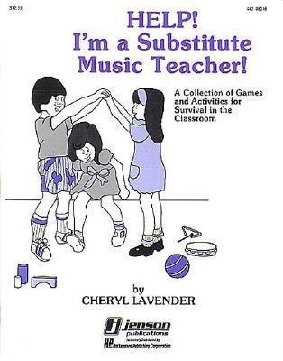 Help! I'm a Substitute Music Teacher als Taschenbuch