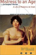 Mistress to an Age: A Life of Madame de Staël