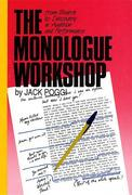 The Monologue Workshop: From Search to Discovery in Audition and Performance