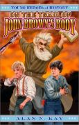On the Trail of John Brown's Body