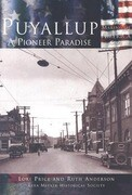 Puyallup: A Pioneer Paradise