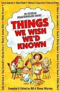 Things We Wish We\'d Known