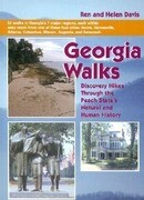 Georgia Walks: Discovery Hikes Through the Peach State's Natural and Human History