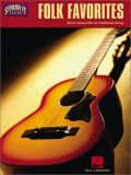 Folk Favorites: Strum Along with 42 Traditional Songs
