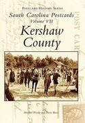 South Carolina Postcards Volume 7:: Kershaw County