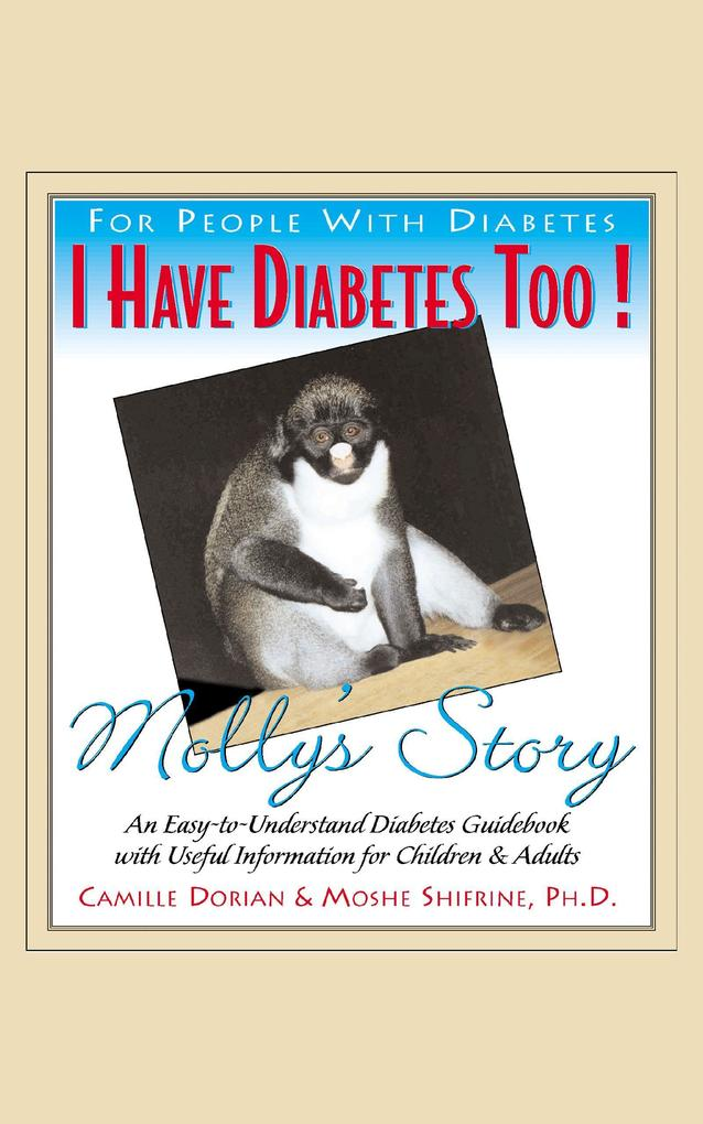 I Have Diabetes Too!: Molly's Story als Taschenbuch