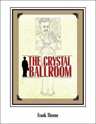 The Crystal Ballroom als Buch
