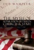 The Myth of Separation Between Church & State als Taschenbuch