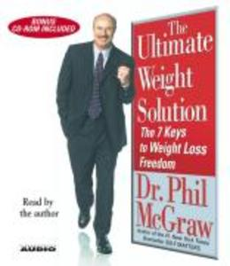 The Ultimate Weight Solution: The 7 Keys to Weight Loss Freedom als Hörbuch