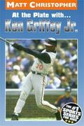 At the Plate With...Ken Griffey Jr.