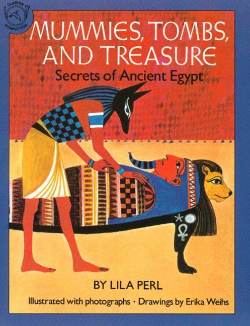 Mummies, Tombs, and Treasure: Secrets of Ancient Egypt als Taschenbuch