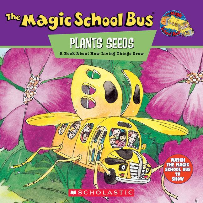The Magic School Bus Plants Seeds: A Book about How Living Things Grow als Taschenbuch