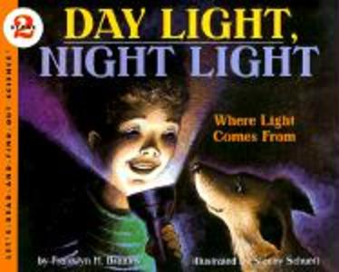 Day Light, Night Light: Where Light Comes from als Taschenbuch