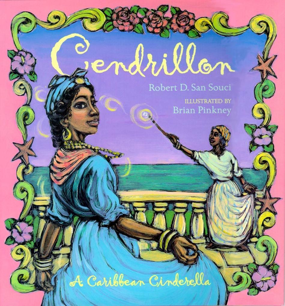 Cendrillon: A Caribbean Cinderella als Buch