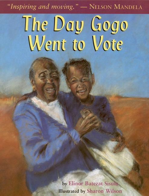 The Day Gogo Went to Vote als Taschenbuch