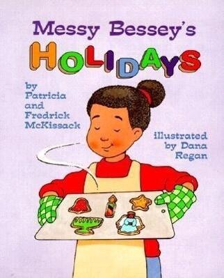 Messy Bessey's Holidays als Taschenbuch